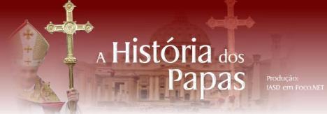 A História dos Papas