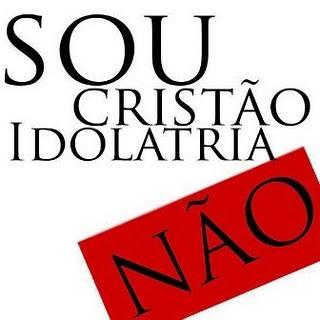 idolatria Não