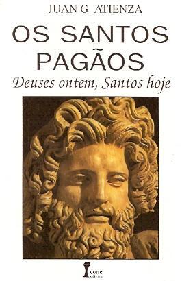 Os Santos Pagãos Juan Atienza