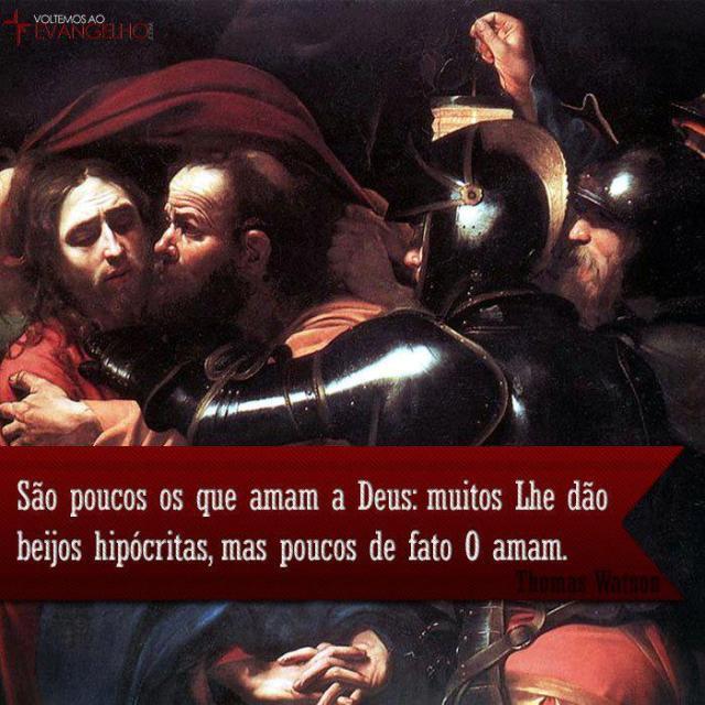 amar a Deus muitos dizem que o amam, mas dão beijos hipocritas