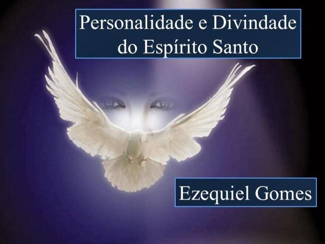 Divindade e Personalidade do Espírito Santo