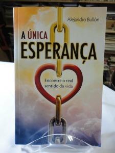unica esperanca